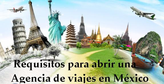 Requisitos-para-abrir-una-agencia-de-viajes-en-México-1