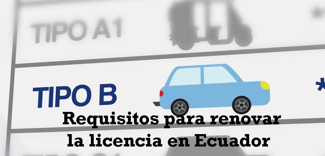 Requisitos-para-renovar-la-licencia-en-Ecuador-4